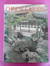 CHINESE GARDENS : Gardens of the Lower Yangtze River.