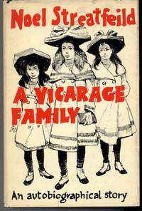 A VICARAGE FAMILY An Autobiographical Story