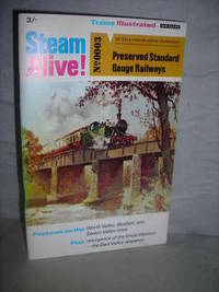 image of Steam Alive No 0003: Preserved Standard Gauge Railways