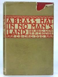 A Brass Hat in No Man's Land.