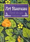 Art Nouveau:  floral designs