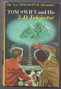 Tom Swift and His 3-D Telejector by  Victor Appleton II - First printing - 1964 - from Evening Star Books and Biblio.com