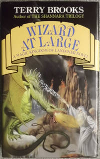Wizard At Large: Magic Kingdom of Landover by  Terry Brooks - 1st Edition  - 1988 - from Hanselled Books and Biblio.co.uk