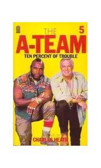 A Team-Ten Percent of Trouble (A Star book)