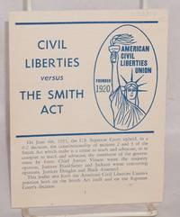 image of Civil liberties versus the Smith Act
