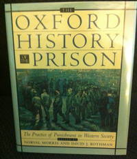 The Oxford History of Prison: The Practice of Punishment in Western Society