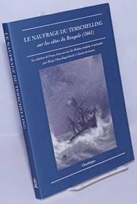 image of Le Voyage du Terschelling sur les côtes de Bengale (1661): La relation de Frans Janssen van der Heiden