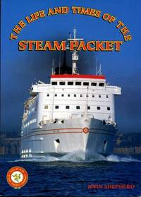 The Life and Times of the Steam Packet