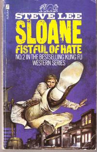Sloane: Fistfull of Hate (No. 2)