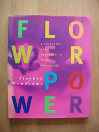 image of Flower Power  -  A Colourful New Approach to Flower Arranging
