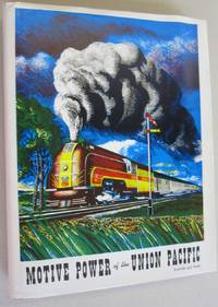 Motive Power of the Union Pacific by Kratville and Ranks - Hardcover - First edition - 1958 - from Midway Used and Rare Books and Biblio.com.au