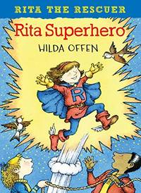 Rita Superhero: Rita the Rescuer