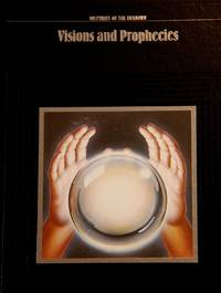 image of Visions and Prophecies (Mysteries of the Unknown)