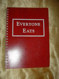 Everyone Eats   (SIGNED BY SELINA)