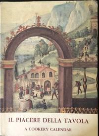 IL PIACERE DELLA TAVOLA, A COOKERY CALENDAR