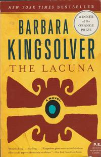 The Lacuna by  Barbara Kingsolver - Paperback - First printing of this edition - 2010 - from The Glass Key (SKU: 99727)