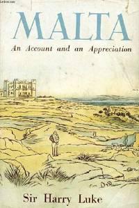 Malta An Account and An Appreciation