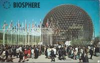 image of Biosphere - Man and His World - World's Fair on Full Colo Postcard