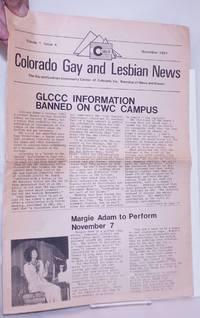 image of Colorado Gay and Lesbian News: the Gay & Lesbian Community Center of Colorado, Inc. Roundup of news and events; vol. 1, #4, November 1981: GLCCC Information Banned on CWC Campus