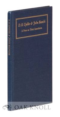 D.B. UPDIKE & JOHN BIANCHI, A NOTE ON THEIR ASSOCIATION