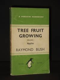 Tree Fruit Growing. Volume I: Apples: (Penguin Handbook No. PH2)