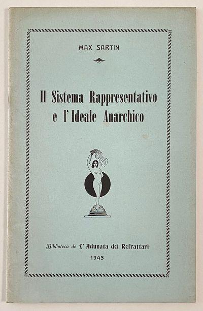 Newark: Biblioteca de l'Adunata dei Refratti, 1945. 48p., staplebound pamphlet, very good. The autho...