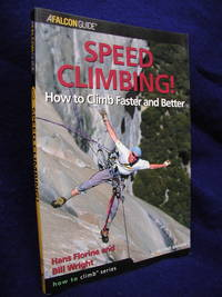 image of Speed Climbing!: How to Climb Faster and Better, Second Edition
