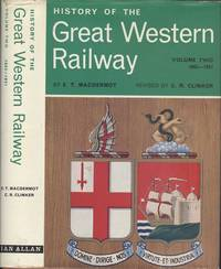 History of the Great Western Railway Volume 2 1863 - 1921.
