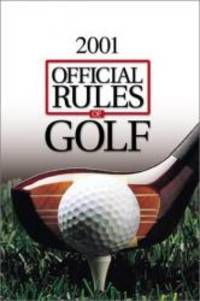 Official Rules of Golf 2000-2001