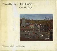 The Horse: Our Heritage.