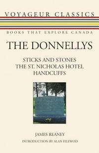 The Donnellys : Sticks and Stones   The St. Nicholas Hotel Handcuffs