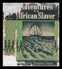 image of Adventures of an African Slaver - [Uniform Title: Captain Canot, Or, Twenty Years of an African Slaver]