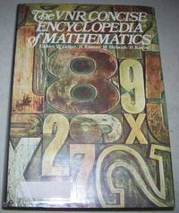 The VNR Concise Encyclopedia of Mathematics