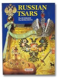 Russian Tsars: The Rurikids; The Romanovs by  Boris Antonov - Paperback - 2005 - from Yesterday's Muse, ABAA, ILAB, IOBA and Biblio.com