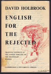 image of English for the Rejected - Training Literacy in the Lower Streams of the Secondary School