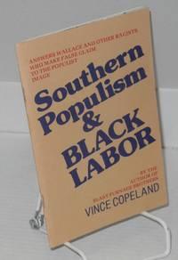 Southern populism & black labor