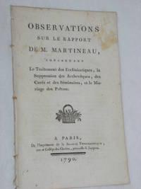 OBSERVATIONS sur le Rapport de M.Martineau, concernant le Traitement des Ecclésiastiques,...