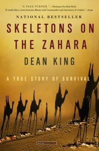 Skeletons on the Zahara : A True Story of Survival