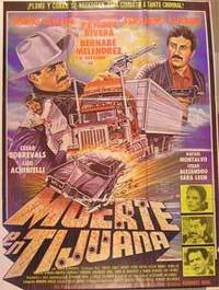 Muerte en Tijuana [movie poster]. (Cartel de la película) by  Mario Almada  Fernando Almada - from Alan Wofsy Fine Arts and Biblio.com