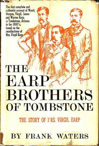 The Earp Brothers of Tombstone - The Story of Mrs. Virgil Earp