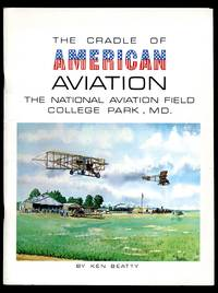image of The Cradle of American Aviation: the National Aviation Field College Park MD.