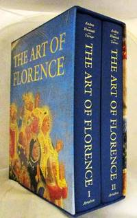 The Art of Florence [2 volume set]