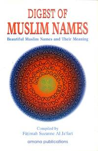 image of Digest of Muslim Names; Beautiful Muslim Names and Their Meaning