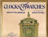 Clocks & Watches: Six Hundred Years of the World's Most Beautiful Timepieces