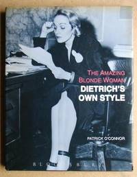 The Amazing Blonde Woman. Dietrich's Own Style