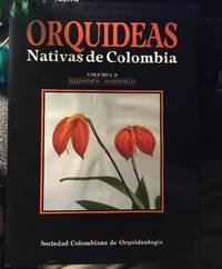 Orchids Orquideas nativas de Colombia, Volumen 2: Elleanthus - Masdevallia
