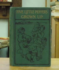 Five Little Peppers Grown Up.