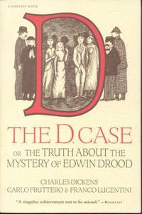 The D. Case : Or the Truth about the Mystery of Edwin Drood