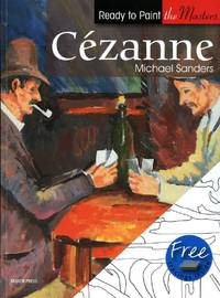 image of Cezanne: in Acrylics (Ready to Paint the Masters)