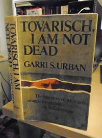 Tovarisch, I am Not Dead